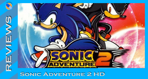 Review: Sonic Adventure 2 HD – Sega Addicts