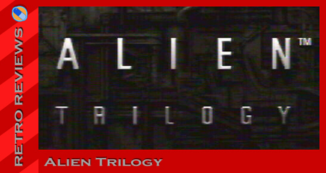 Alien Trilogy Header