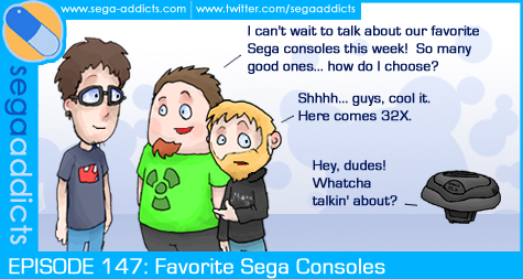 Sega Addicts Episode 147